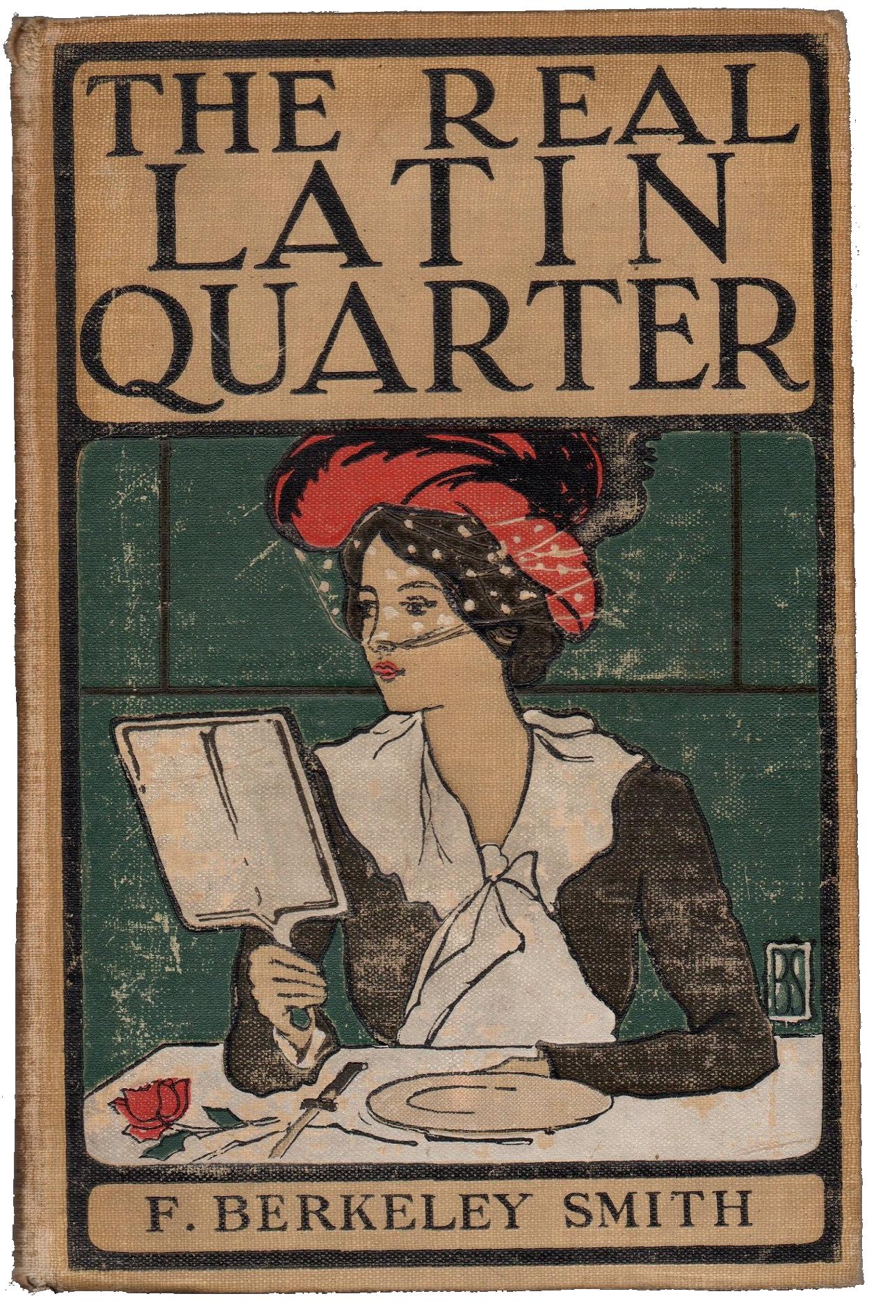 """""""The real Latin quarter"""" de F. Berkeley Smith"""