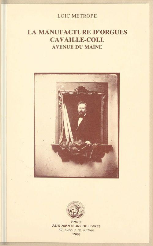 """""""La manufacture d'orgues Cavaillé-Coll, avenue du Maine"""" par Loic Metrope"""